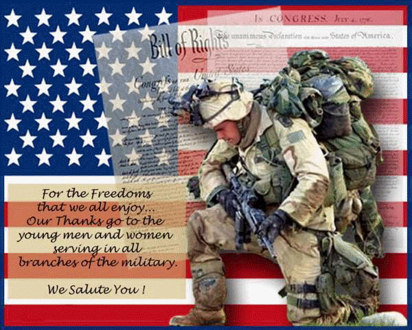 For the Freedom we all enjoy. Thanks to the men and women of the armed forces.,